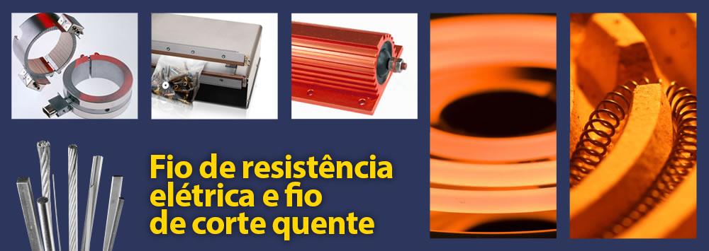 Fio de resistência elétrica e fio de corte a quente